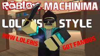 How Loleris Got Famous (ft. Tntad) - A ROBLOX Machinima