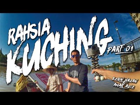 RAHSIA KUCHING! Part 01