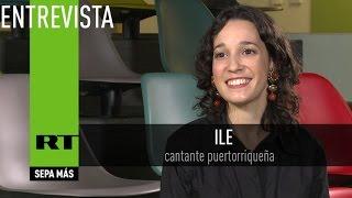 Entrevista con Ile, cantante puertorriqueña