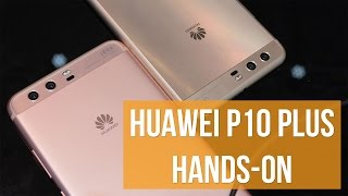 Huawei P10 Plus hands-on