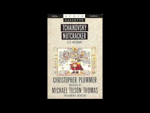 Tchaikovsky's, The Nutcracker, read by Chrisopher Plummer with the Philharmonia Orchestra