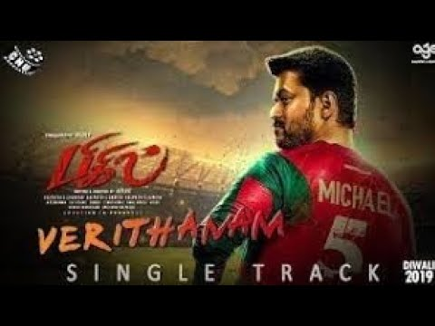 bigil-movie-verithanam-song-leaked|verithanam-song|atlee|ar-rahman