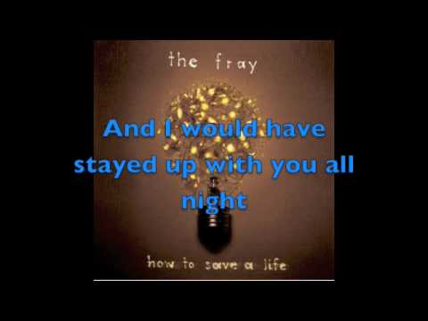 The Fray - How to Save a Life lyrics