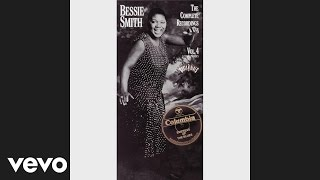Bessie Smith - You