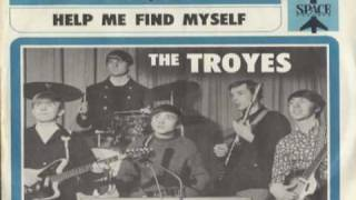The Troyes - Help Me Find Myself