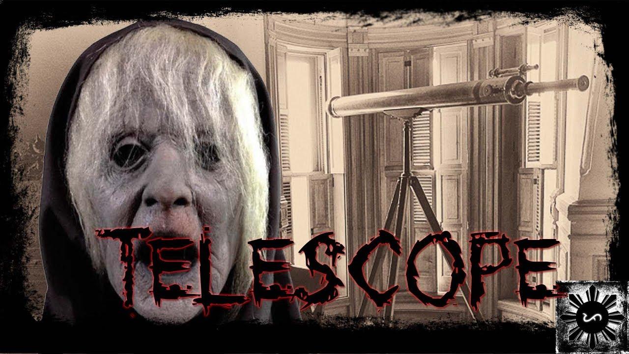 Telescope - Tagalog Real Life Horror Story (True Story)
