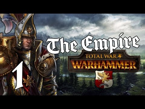 RISE OF KARL FRANZ! (1) Total War: Warhammer - The Empire Campaign