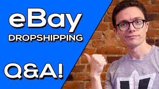 Live eBay Dropshipping Q&A