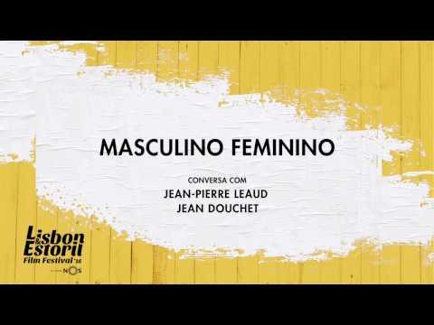 LEFFEST'16 Masculino Feminino - Conversa com Jean-Pierre Léaud e Jean Douchet