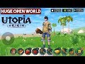 Utopia Origin Gameplay Android/iOS - Brand New Open World Multiplayer Survival Game Mobile