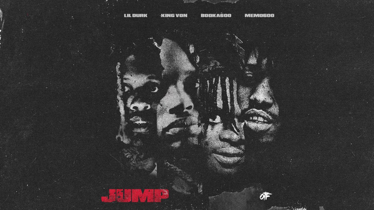 Lil Durk, King Von & Booka600 - Jump feat. Memo600 (Official Audio)