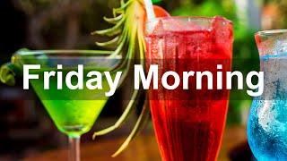 Friday Morning Jazz - Positive…