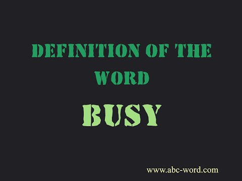 """Definition Of The Word """"Busy"""""""