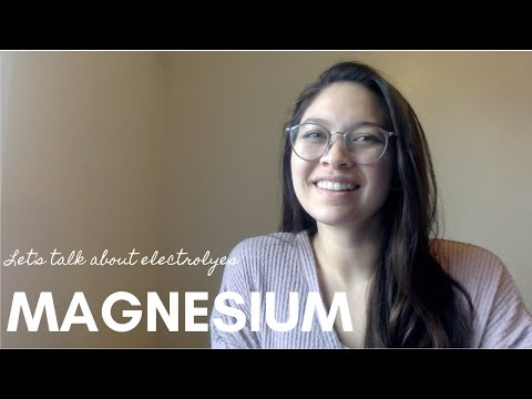 Let's Talk About Electrolytes: Magnesium