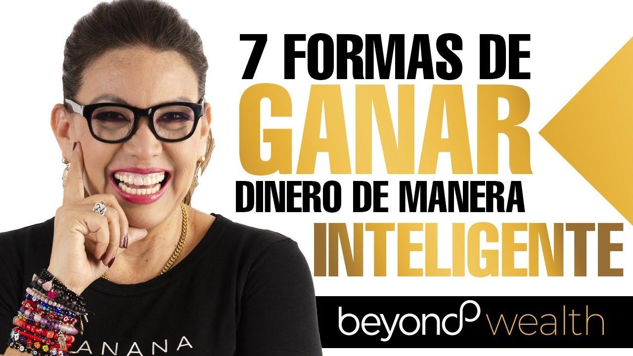 7 Formas de Ganar Dinero de Manera Inteligente-Gladys Ramos