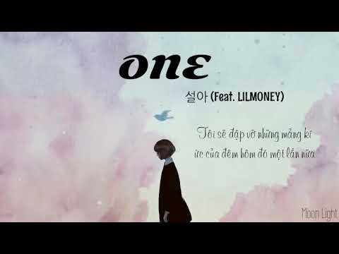 Download [VIETSUB] 설아 (seora) - ONE (feat. LILMONEY)