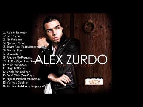 Alex Zurdo - Álbum Completo: Así son las cosas (2009)