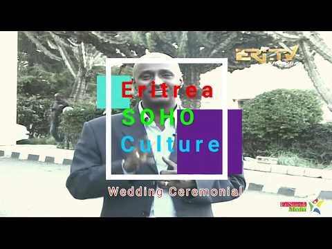 Eritrea SOHO Cultural Wedding Ceremony documentary