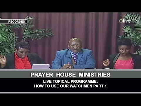 Live Topical Programme: How To Use Our Watchmen Part 1