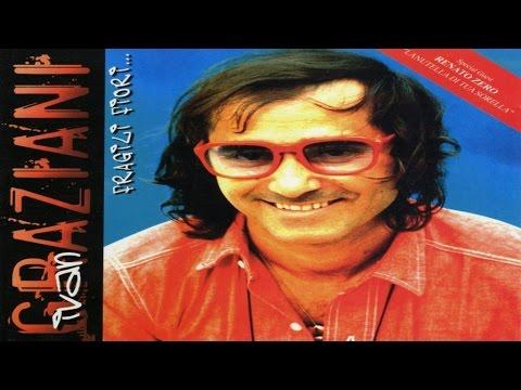 Ivan Graziani - Fragili fiori... [full album]