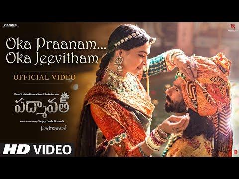 Oka Praanam Oka Jeevitham Video Song | Padmaavat | Deepika Padukone,Shahid Kapoor,Ranveer Singh
