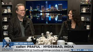 Blasphemy laws/mental conjugation | Praful - Hyderbad, India | Atheist Experience 23.14