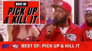 Best Of Pick Up And Kill It 🎤🔥 (Vol. 1) | Wild 'N Out | MTV video thumbnail