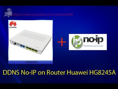 Simple Configure DDNS No-IP on Router Huawei HG8245A