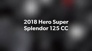 2018 Hero Super Splendor 125 CC