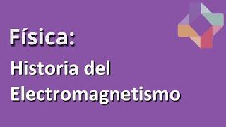 Electricidad y magnetismo = Electromagnetismo - Física - Educatina