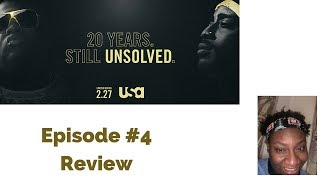 Unsolved: The Murders of Tupac and the Notorious B.I.G. Episode 4 Recap Review