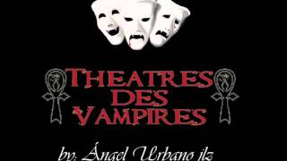 Watch Theatres Des Vampires When The Wolves Cry video