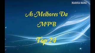 Baixar As Melhores Da MPB 🎵  Top 24