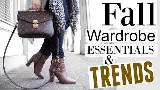FALL WARDROBE ESSENTIALS & TRENDS 2017