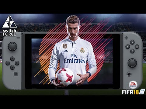 Switch E3 2017 + EA Conference: FIFA 18 Better Than We Thought?
