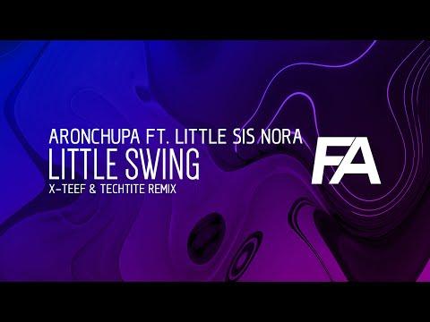 AronChupa Ft. Little Sis Nora - Little Swing (X-Teef & Techtite Remix)
