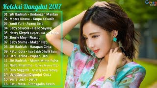 Video 16 LAGU DANGDUT TERLARIS 2017 | LAGU DANGDUT TERBARU download MP3, 3GP, MP4, WEBM, AVI, FLV Desember 2017