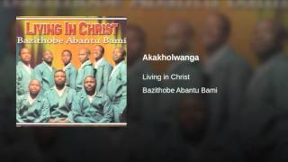 Akakholwanga