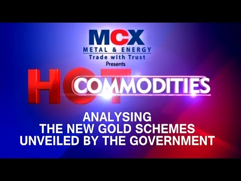 Hot Commodities – Analysing The New Gold Schemes Unveiled By The Government
