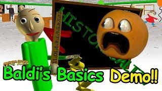 Baldi's Basics Full Game Demo!!! (Annoying Orange)