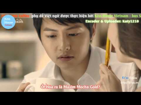 [Korean TVC] Song Joong Ki - Kiss House Maxim Coffe CF Vietsub