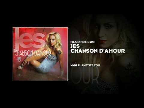 JES - Chanson D'Amour