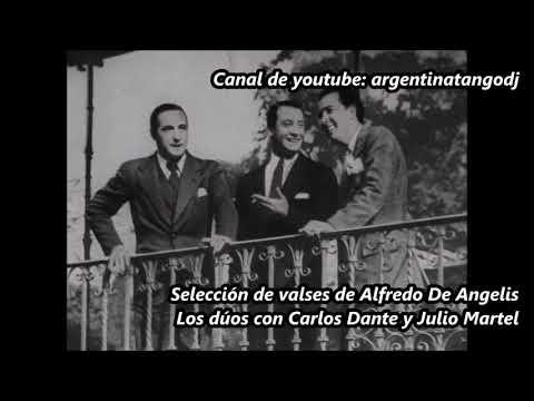 Alfredo De Angelis - Julio Martel - Carlos Dante - Valses - Los dúos