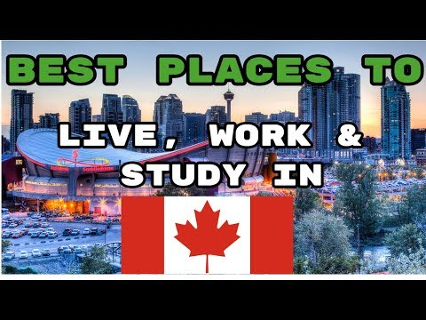 Top 10 Best Places to Live in Canada 2018- BEST CITIES OF CANADA