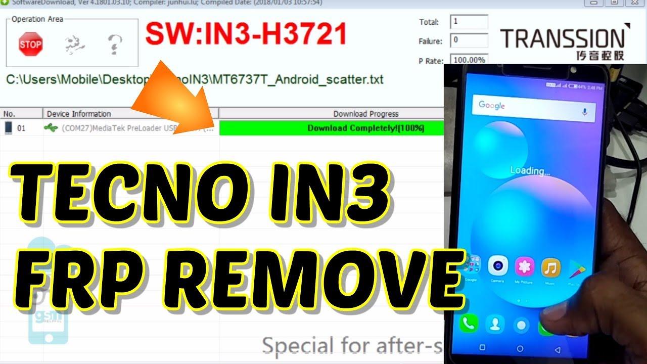 Tecno IN3 Remove FRP Lock & Flashing method or Flash file