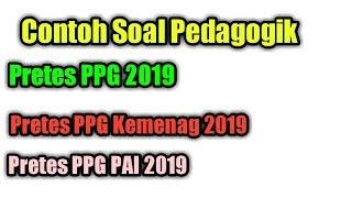 Contoh Soal  Kompetensi Pedagogik Pretes Ppg 2019