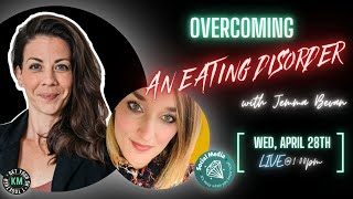Overcoming An Eating Disorder with Jemma Bevan