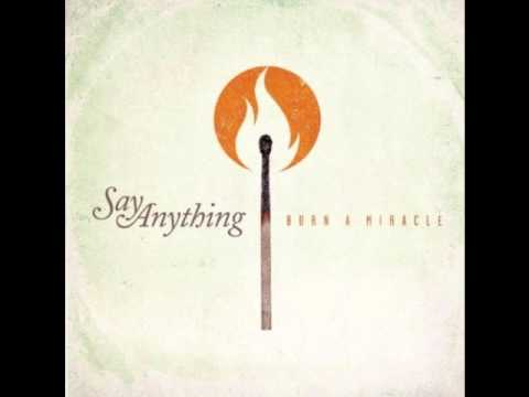Say Anything - Burn A Miracle (New Album 2012)