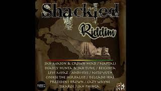 Download Video Shackled Riddim Mix 📣 Jah Mason 🎤 Bescenta (Yard 127 💍 Record ➤ May 2017)  @TAriginalremix MP3 3GP MP4