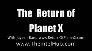 Jaysen Rand The Return of Planet X Intel Hub Radio Part 1/8